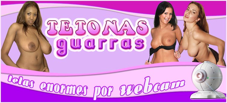 Tetonas guarras con webcam porno
